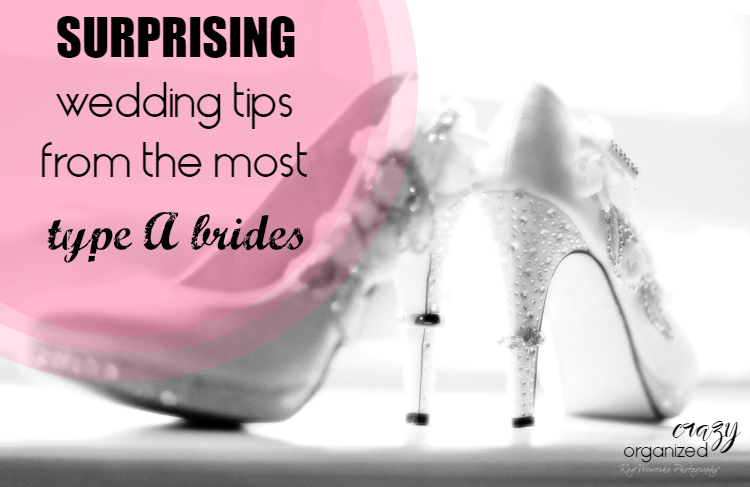 When I asked my most Type A friends what their top wedding tips were, I was shocked at what they told me! Think beyond a to-do list for these amazing tips!