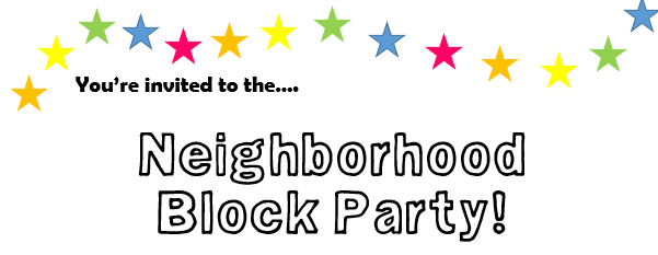 From invites to clean up, this is your one stop shop to hosting your first block party! It's easier than you think .... we PROMISE! You'll be thanking us!
