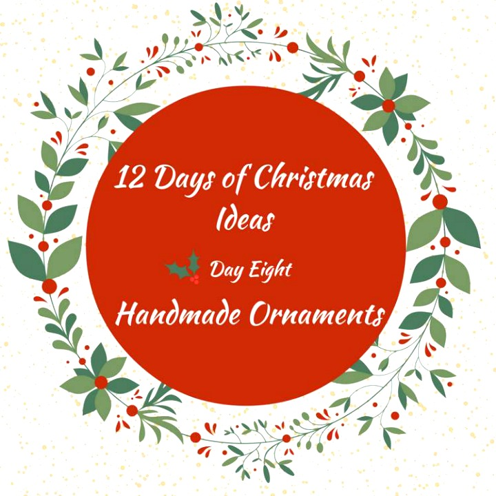 handmade ornaments 12 days of christmas
