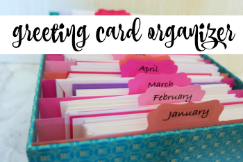 Greeting Card Storage and Monthly Organizer