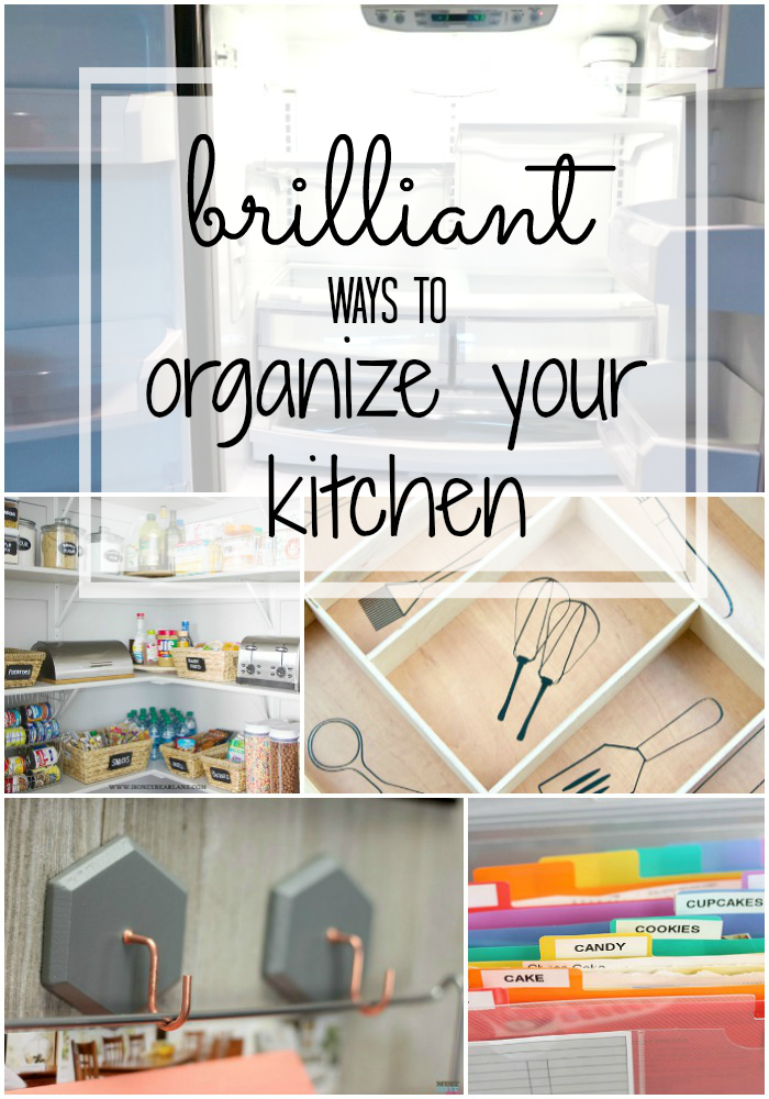 Brilliant Ways To Organize Your Kitchen