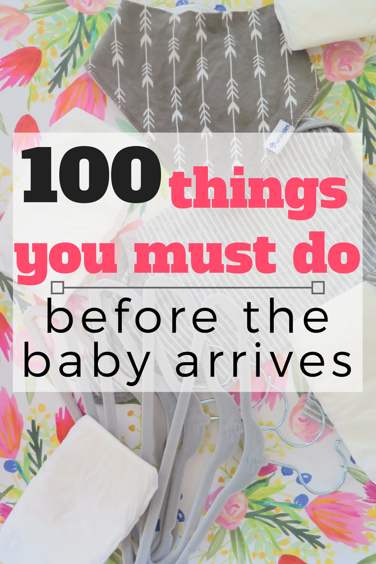 The ULTIMATE list of everything you need to do before you're due! 100 things that you probaly never thought of before, but will be happy you did!