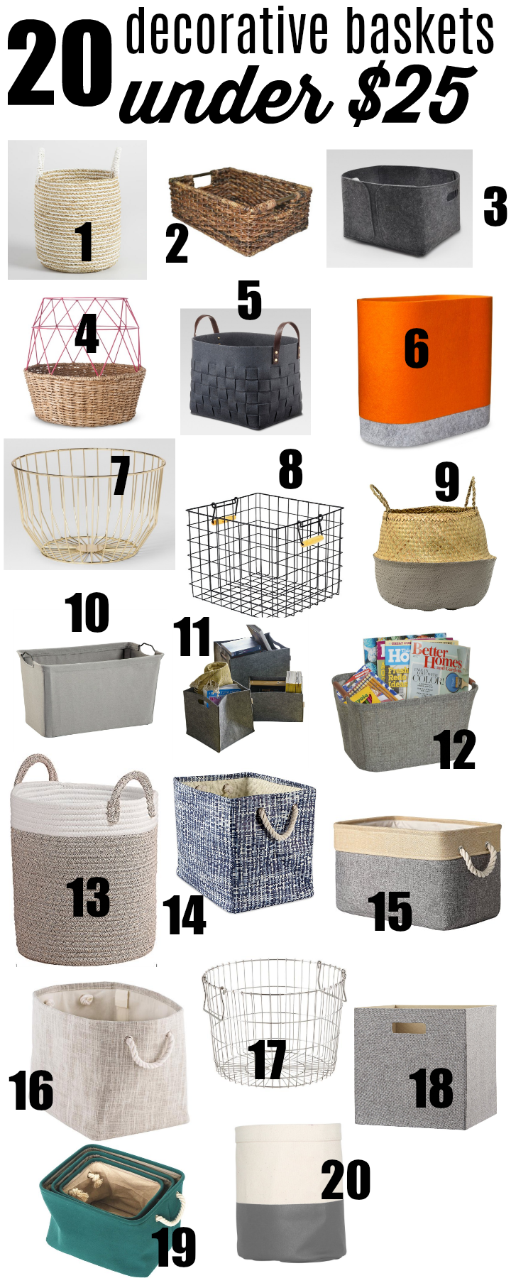 The best decorative storage baskets on the web that won't break the bank! At $25 a piece, these are affordable ways to clear clutter around the house!