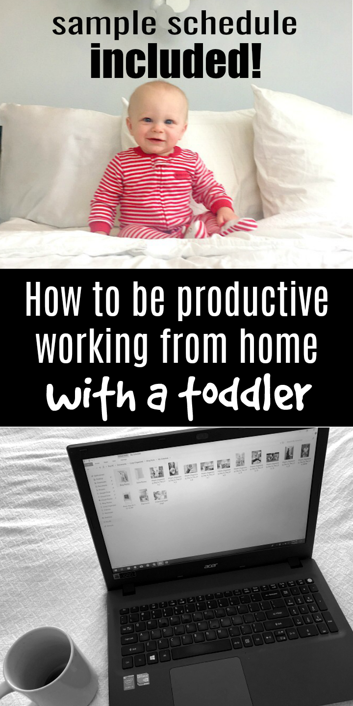 Click here to take a look at my daily scheduling working from home with a toddler. I follow a specific plan each day to working from home with a baby!